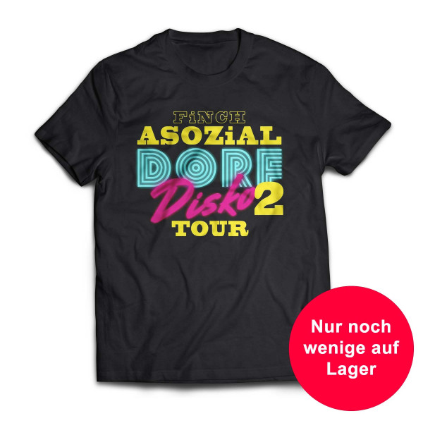 FiNCH ASOZiAL - Tour Shirt Dorfdisko 2
